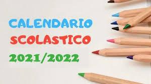 CALENDARIO SCOLASTICO E FUNZIONAMENTO SERVIZI 2021-22