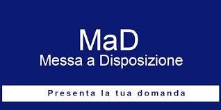 DOMANDE DI MESSA A DISPOSIZIONE (MAD) A.S.2019-20